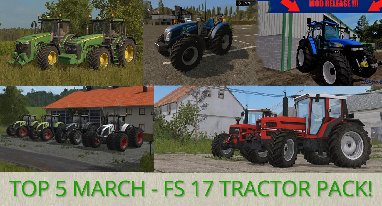TOP 5 MARCH FS 17 TRACTORS v1.0